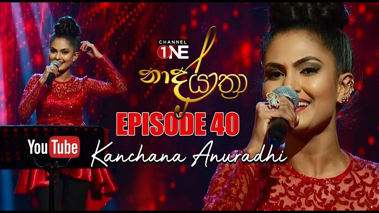 Naada Yaathra with Kanchana Anuradhi