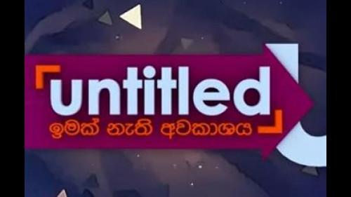 Untitled with Lahiru Perera & Mihindu Ariyaratne - 04-08-2019